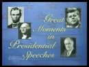 Great moments in Presidential Speeches