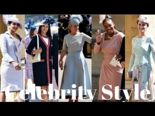 Best Dressed Celebrities Spotted At The Royal Wedding Of Prince Harry  Meghan Markle
