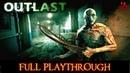 Outlast Full Playthrough Longplay Gameplay Walkthrough No Commentary 1080P