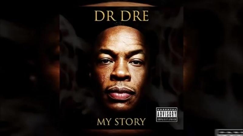 Dr. Dre - My Story (Full Mixtape) 2016.