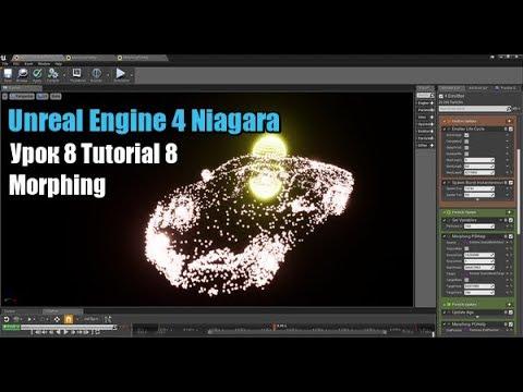 Tutorial 8 Niagara Unreal Engine 4 Morphing