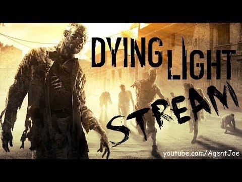 Dying Light - Stream 9