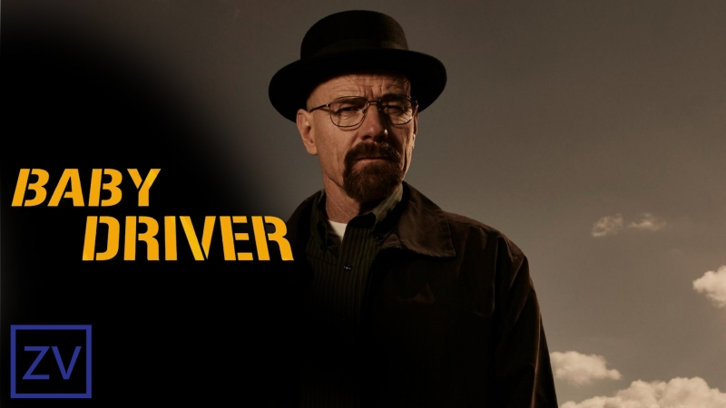 Breaking Bad ft Baby Driver Style