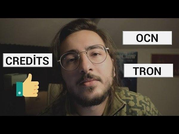Credits Nedir | Ocn - Tron (TRX)