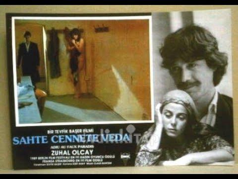Sahte Cennete Veda - Türk Filmi - Kesilen sahneler ( Zuhal Olcay çırılçıplak) 18 HD