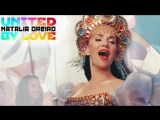 Наталия Орейро  Natalia Oreiro - United by love (Объединённые любовью)  (Rusia 2018) Video OficialОфициальный клип