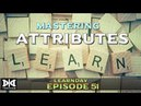 LearnDay Episode 51 Mastering Attributes