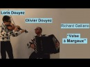 Richard Galliano Valse à Margaux Duo: Olivier Douyez (accordéon) -Loris Douyez (violon).