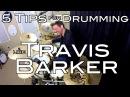 5 Tips for Drumming Like Travis Barker