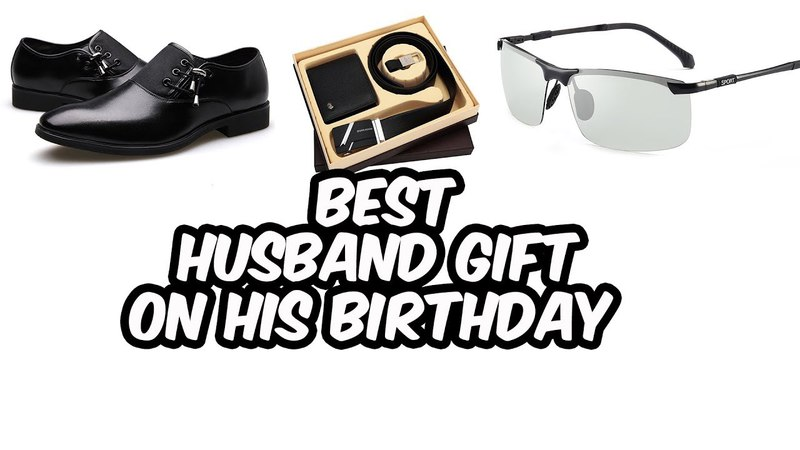 Best gift for husband on his birthday || 2018