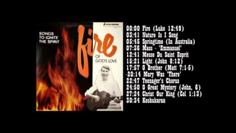 Sister Irene O'connor Fire Of God's Love Full Album