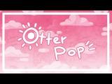 OTTER POP  meme  Cappie and Alex