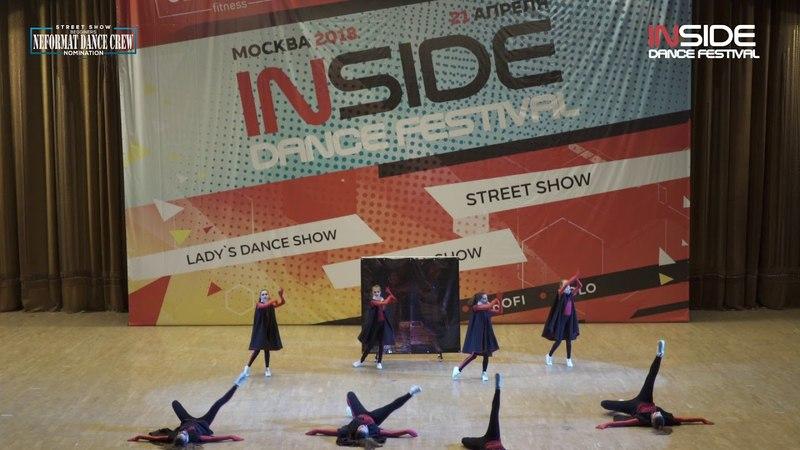 INSIDE DANCE FESTIVAL'18/STREET BEGGINERS/Neformat Dance Crew