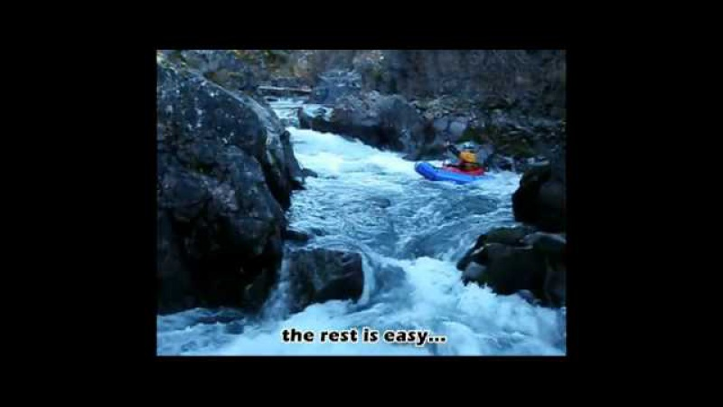 Pack Rafting 201 How to convince kayakers to take you seriously