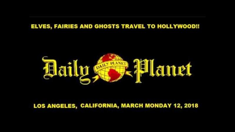 LOS ANGELES, 3-12-18 UFOS PLASMA
