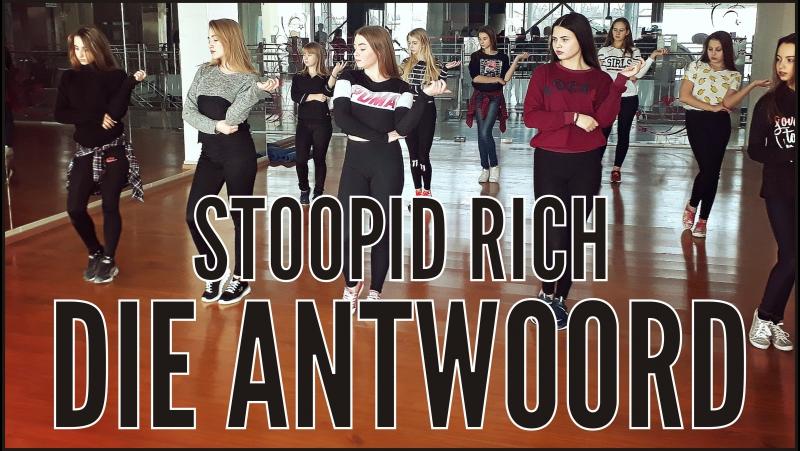 Die Antwoord - Stoopid Rich | choreography Perova Nastya