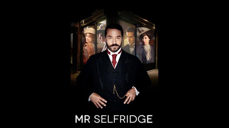 Мистер Селфридж. Mr Selfridge сезон 1 серия 8
