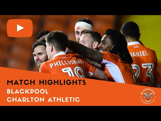 Match Highlights | Blackpool 1 Charlton Athletic 0