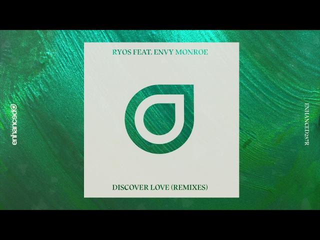 Ryos feat. Envy Monroe - Discover Love (Zack Martino Ben Walter Remix)