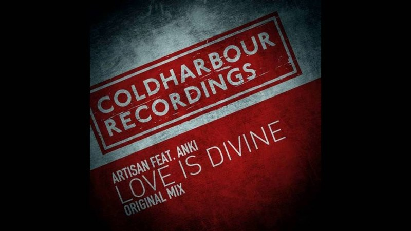 Artisan Feat Anki - Love is Divine (Original Mix)-dhc