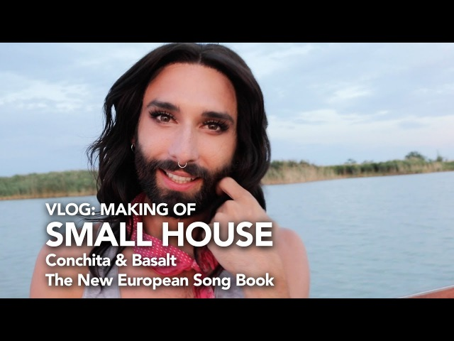 Making Of Small House Basalt Conchita New European Song Book