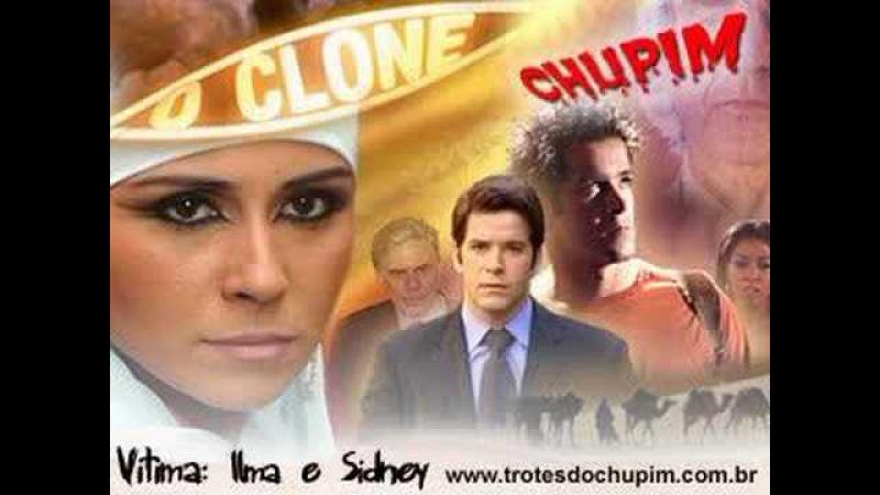 Trote do Chupim - O Clone: Ilma e Sidney