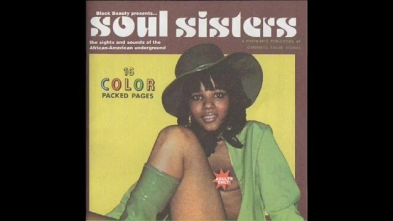 Soul Sisters: Sights Sounds of 1970'S African-American Underground