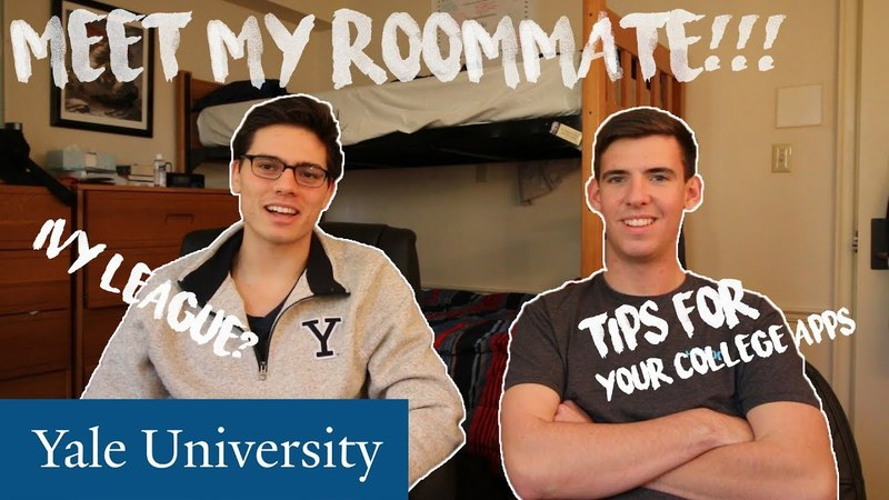 MEET MY YALE ROOMMATE! ADVICE TIPS FOR YOUR IVY LEAGUE COLLEGE APPLICATION