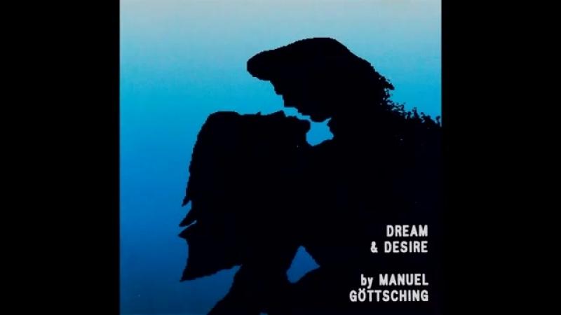 Manuel Gottsching - Dream And Desire