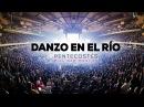 DANZO EN EL RÍO OFICIAL Video Sencillo Pentecostés Miel San Marcos
