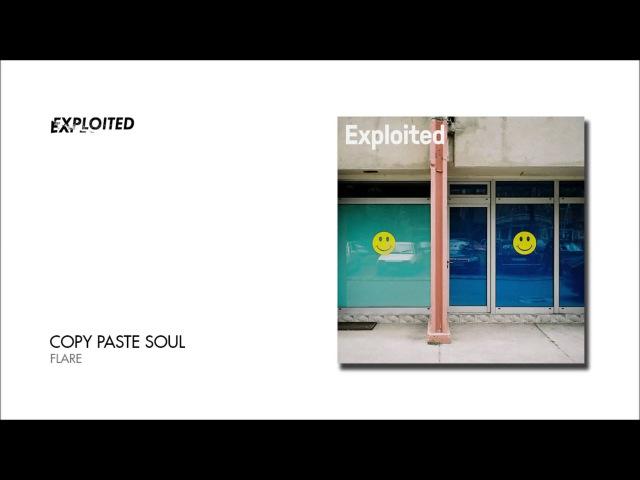 Copy Paste Soul - Flare | Exploited