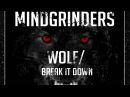 Mindgrinders - Wolf/Break it Down Full Official Release Section 8 - Drum Bass