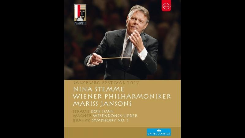 Salzburg Festival: Strauss, Wagner, Brahm (Mariss Jansons, Nina Stemme) 2012