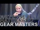 Hatebreed's Matt Byrne GEAR MASTERS Ep 167