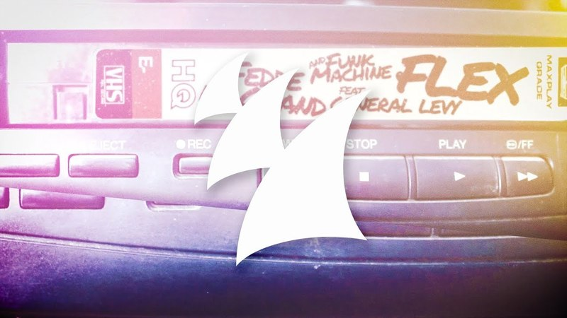 Fedde Le Grand and Funk Machine feat. General Levy - Flex (Official Music Video)