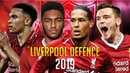 Liverpool FC Defense - From Zero To Heroes || 2018/2019