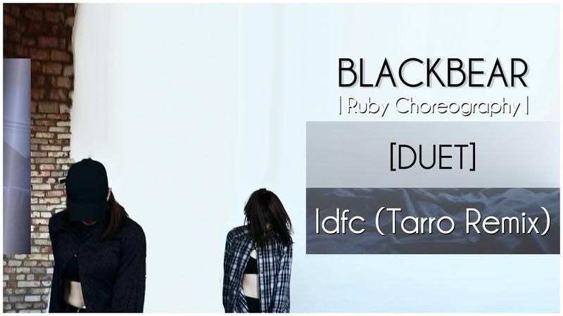 Blackbear - Idfc (Tarro Remix) | Ruby Choreography | A.N.Y.O. cdc DUET