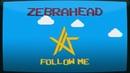 Zebrahead /「Follow Me」 Lyric Video (Short Version) ~日本語~