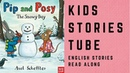 Pip and Posy the Snowy Day | English stories for kids | English children's books