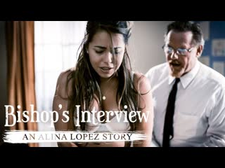 Alina Lopez - Bishops Interview: An Alina Lopez Story (Teen, Har