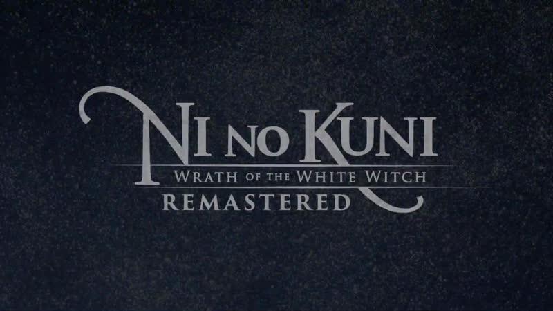 Ni no Kuni Wrath of the White Witch - Трейлер запуска