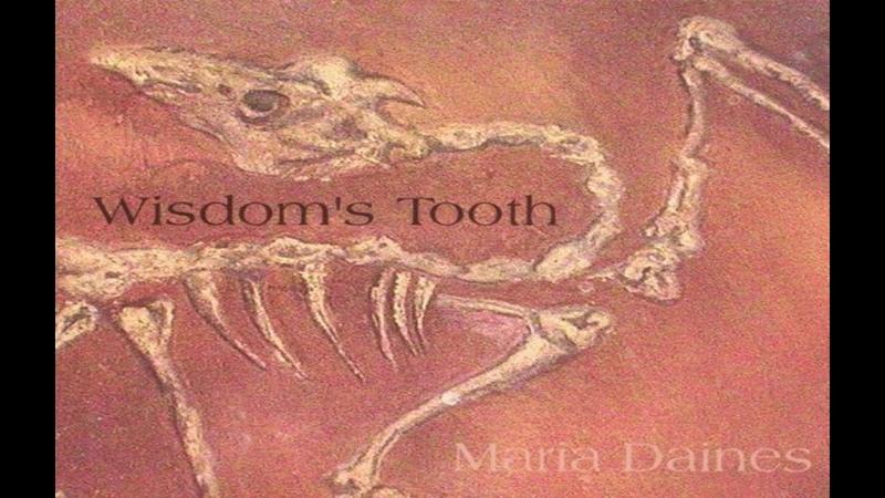 Maria Daines ~ Wisdom's Tooth