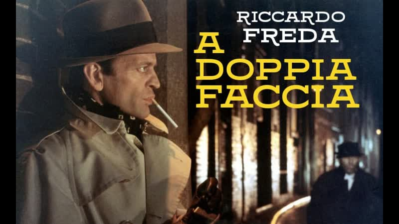 A Doppia Faccia / Двуликий (1969) Riccardo Freda / Риккардо Фреда. Италия. Giallo