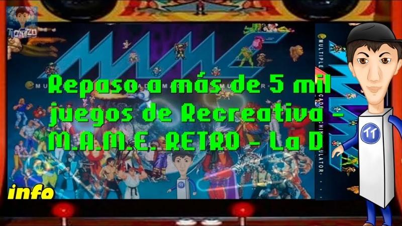 Repaso a más de 5 mil juegos de Recreativa - M.A.M.E. RETRO - La D - resubida de Twitch