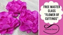 FREE MASTER CLASS FLOWER OF CUTTINGS by Olneva Decor I LESSON IN ENGLISH