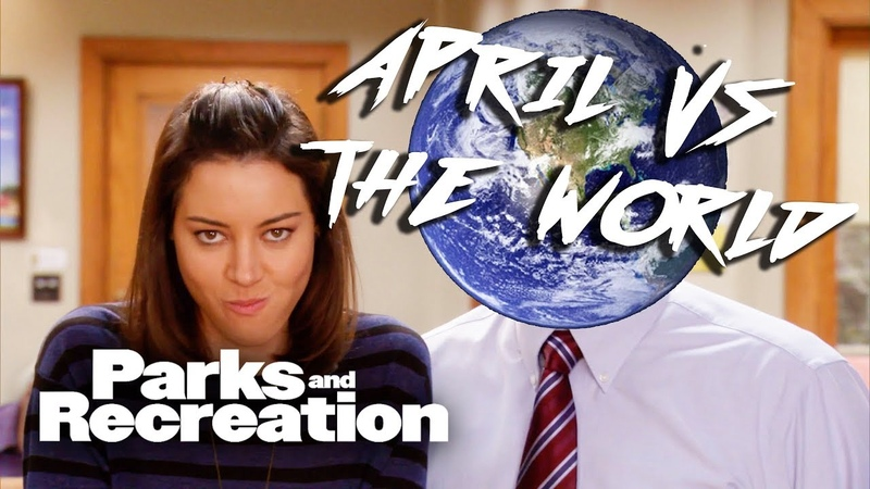 April Vs The World Parks and Recreation