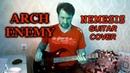 ARCH ENEMEY Nemesis Guitar cover
