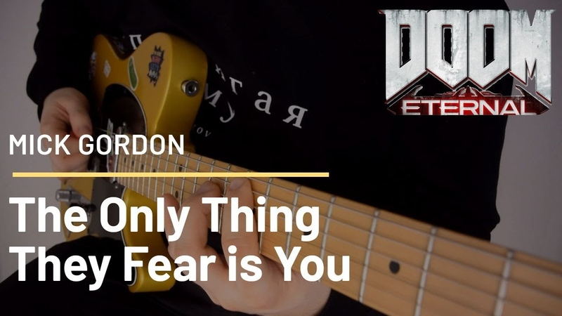 Mick Gordon The Only Thing They Fear is You Sava Tsurkanu cover Doom Eternal OST