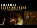 UNFACES - SCORPION THEME_ost Mortal Kombat. Conquest. 1998.