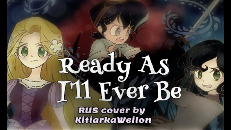 Ready As I'll Ever Be RUS COVER Tangled The Series